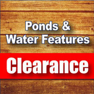 Pond & Water Feature Clearance