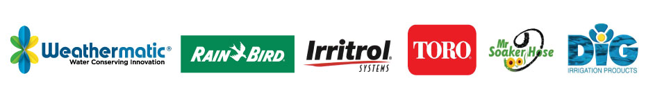 We carry products by Rainbird, Toro, Irritrol, Dig and, Mr. Soaker Hose
